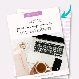 FREE 25-PAGE DOWNLOAD 'GUIDE TO GROWING YOUR COACHING BUSINESS'