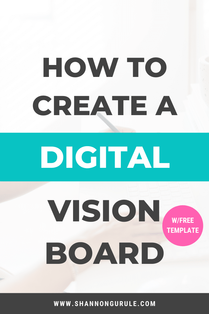 Create A Digital Vision Board
