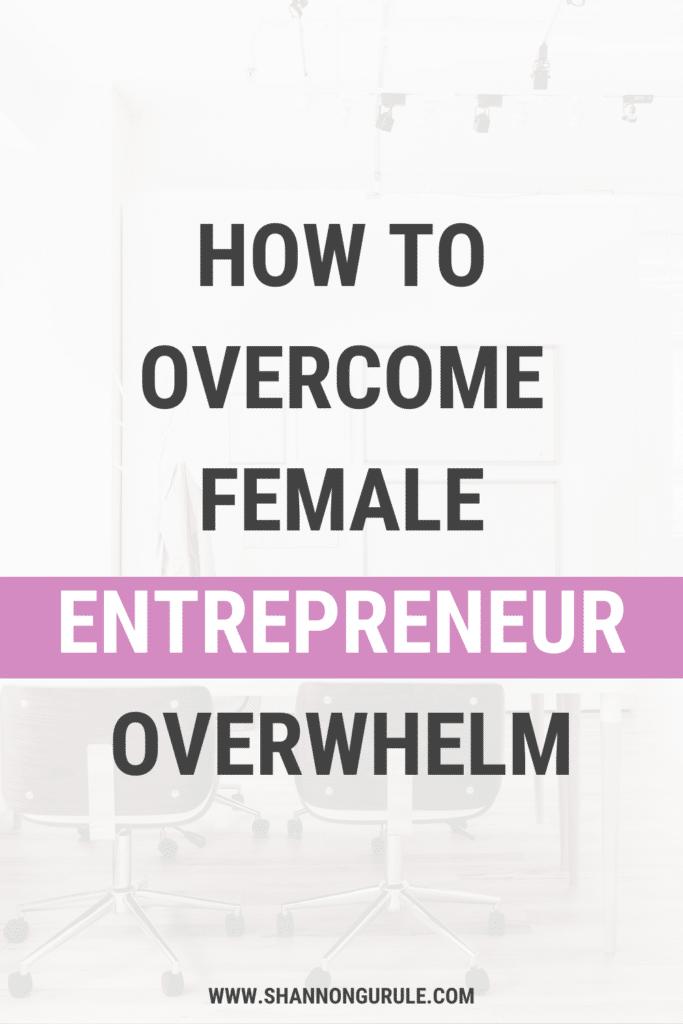 female-entrepreneur-overwhelm-1