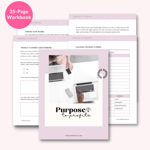 this is a graphic mockup of the purpose to profits workbook and is pink with screen shots of the workbook pages
